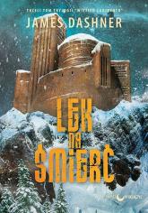Lek na śmierć Trylogia Więzień Labiryntu tom 3 - James Dashner | mała okładka