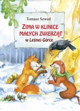 Zima w Klinice Małych Zwierząt w Leśnej Górce - Tomasz Szwed | mała okładka