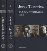 Pisma wybrane Tom 1-3 - Jerzy Turowicz   mała okładka