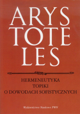 Hermeneutyka Topiki o dowodach sofistycznych - Arystoteles | mała okładka