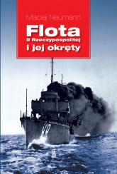 Flota II Rzeczypospolitej i jej okręty - Maciej Neumann | mała okładka