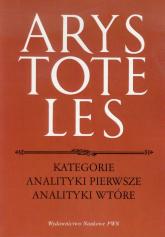 Kategorie Analityki pierwsze Analityki wtórne - Arystoteles | mała okładka