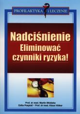Nadciśnienie Eliminować czynniki ryzyka! - Middeke Martin, Pospisil Edita, Volker Klaus | mała okładka