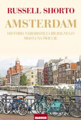 Amsterdam Historia najbardziej liberalnego miasta na świecie - Shorto Russell | mała okładka