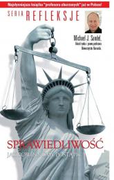 Sprawiedliwość Jak postępować słusznie? - Michael Sandel | mała okładka