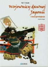 Wojownicy dawnej Japonii i inne opowiadania - Ozaki Yei T. | mała okładka