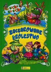 Zaczarowane królestwo Bajka za bajką - Siergiej Kuźmin | mała okładka