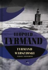 Tyrmand warszawski Teksty niewydane - Leopold Tyrmand | mała okładka
