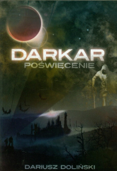 Darkar Poświęcenie Tom 1 - Dariusz Doliński | mała okładka