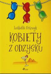 Kobiety z odzysku - Izabella Frączyk | mała okładka