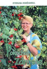 Pokochaj zdrowie - Stefania Korżawska   mała okładka
