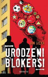 Urodzeni blokersi - Jan Gieka | mała okładka
