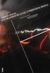 Z prędkością światła / A la velocidad de la luz - Gerardo Beltran   mała okładka