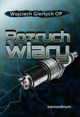 Rozruch wiary - Wojciech Giertych | mała okładka