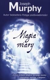 Magia wiary - Joseph Murphy | mała okładka