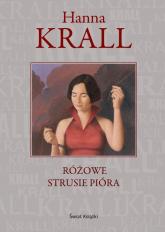 Różowe strusie pióra - Hanna Krall | mała okładka