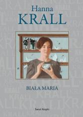 Biała Maria - Hanna Krall | mała okładka