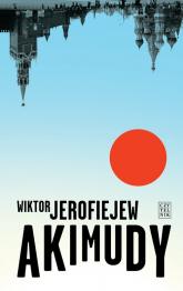 Akimudy - Wiktor Jerofiejew | mała okładka