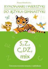 Rymowanki i wierszyki do języka gimnastyki S, Z, C, DZ, mix - Danuta Klimkiewicz | mała okładka