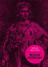 Bolesław Kędzierzawy - Magdalena Biniaś-Szkopek | mała okładka