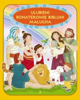Ulubieni bohaterowie biblijni malucha - Ewa Skarżyńska | mała okładka