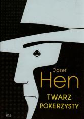 Twarz pokerzysty - Józef Hen | mała okładka