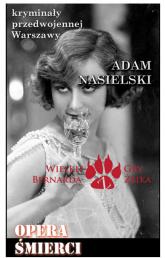 Opera śmierci - Adam Nasielski   mała okładka