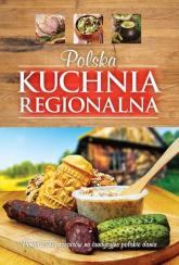Polska kuchnia regionalna - Krzysztof Żywczak | mała okładka