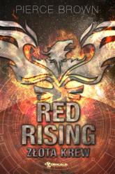 Red Rising: Złota krew - Pierce Brown | mała okładka