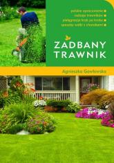 Zadbany trawnik - Agnieszka Gawłowska | mała okładka