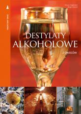 Destylaty alkoholowe z owoców - Hagmann Klaus, Essich Birgit | mała okładka