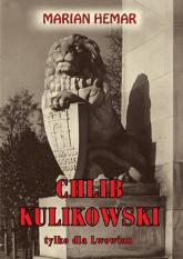 Chlib kulikowski Wiersze, satyry, piosenki - Marian Hemar | mała okładka
