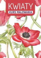 Kwiaty Kurs malowania - Billy Showel | mała okładka
