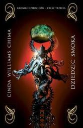 Dziedzic smoka Kroniki dziedziców część 3 - Williams Chima Cinda | mała okładka