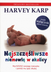 Najszczęśliwsze niemowlę w okolicy - Harvey Karp   mała okładka