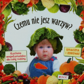 Czemu nie jesz warzyw Kuchnia wegetariańska dla całej rodziny - Mercedes Blasco | mała okładka