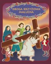 Droga Krzyżowa malucha - Ewa Skarżyńska | mała okładka