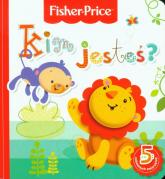 Fisher Price Kim jesteś - Anna Wiśniewska   mała okładka