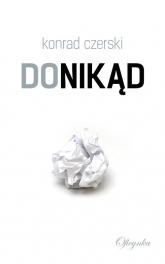 Donikąd - Konrad Czerski | mała okładka