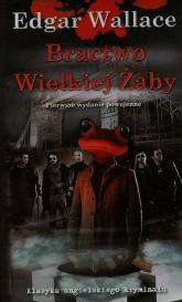 Bractwo Wielkiej Żaby - Edgar Wallace   mała okładka