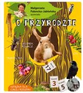 Małgorzata Falencka Jabłońska opowiada o przyrodzie - Małgorzata Falencka-Jabłońska   mała okładka