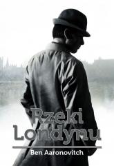 Rzeki Londynu - Ben Aaronovitch | mała okładka