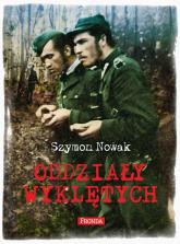 Oddziały Wyklętych - Szymon Nowak | mała okładka