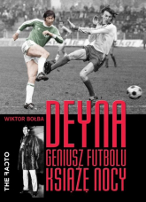 Deyna Geniusz futbolu, książę nocy - Wiktor Bołba | mała okładka