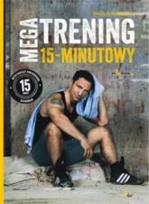 Megatrening 15-minutowy - Paolo Roberto | mała okładka
