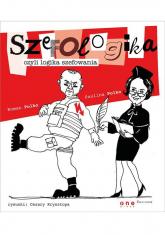 Szefologika czyli logika szefowania - Polko Paulina, Polko Roman | mała okładka