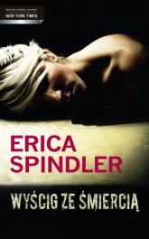 Wyścig ze śmiercią - Erica Spindler | mała okładka