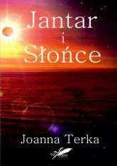 Jantar i Słońce - Joanna Terka | mała okładka
