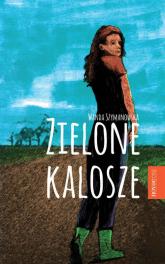 Zielone kalosze - Wanda Szymanowska | mała okładka