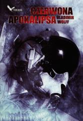 Czerwona apokalipsa - Vladimir Wolff | mała okładka